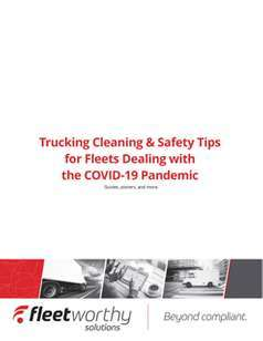 Trucking Cleaning & Safety Tips for Fleets During COVID-19
